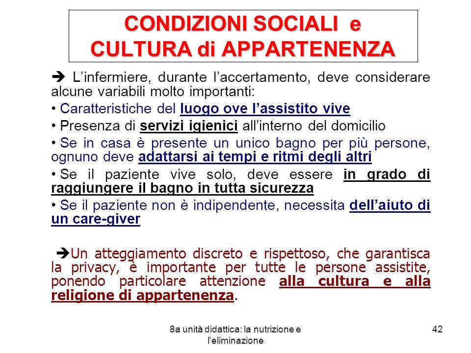 CONDIZIONI SOCIALI e CULTURA di APPARTENENZA