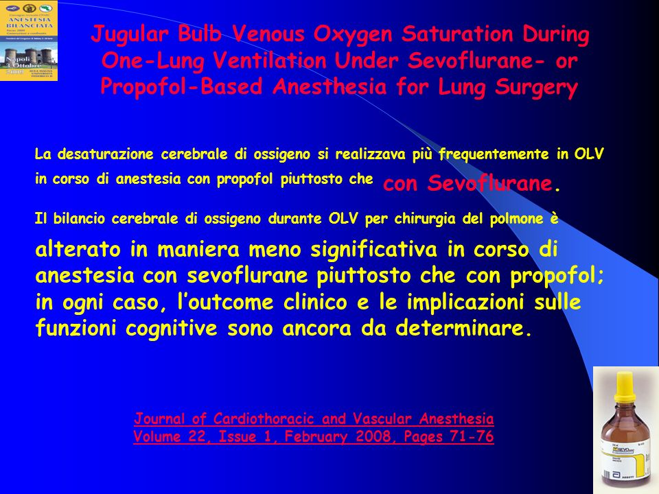 Jugular Bulb Venous Oxygen Saturation During One-Lung Ventilation Under Sevoflurane- or Propofol-Based Anesthesia for Lung Surgery