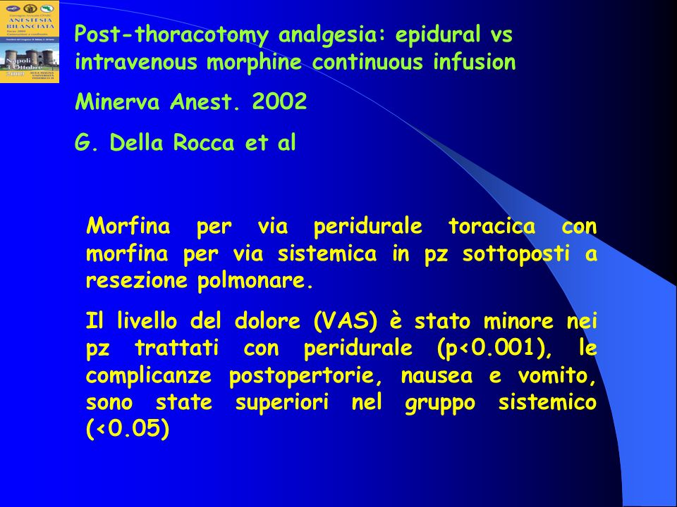 Post-thoracotomy analgesia: epidural vs intravenous morphine continuous infusion