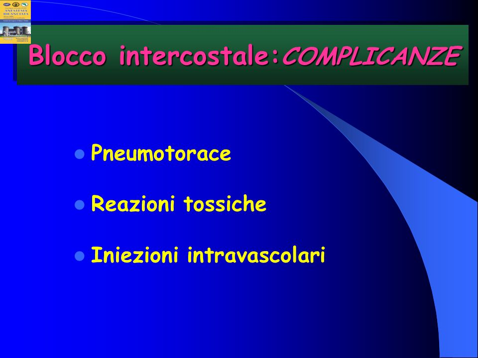 Blocco intercostale:COMPLICANZE