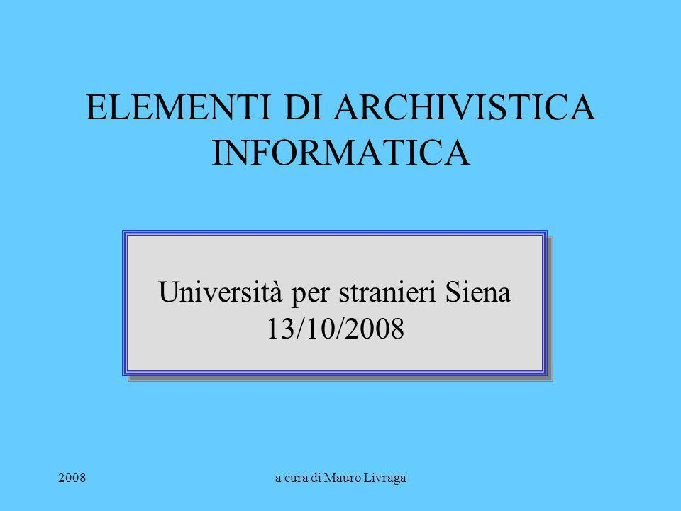 ELEMENTI DI ARCHIVISTICA INFORMATICA