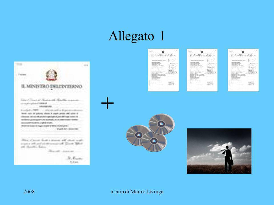 Allegato 1 + 2008 a cura di Mauro Livraga