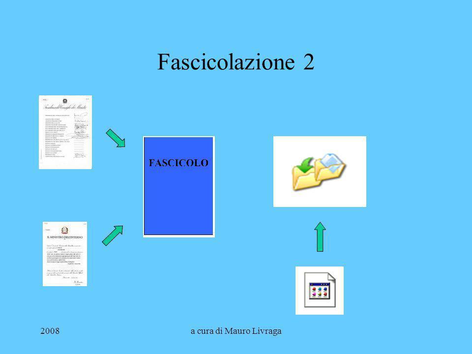 Fascicolazione 2 2008 a cura di Mauro Livraga