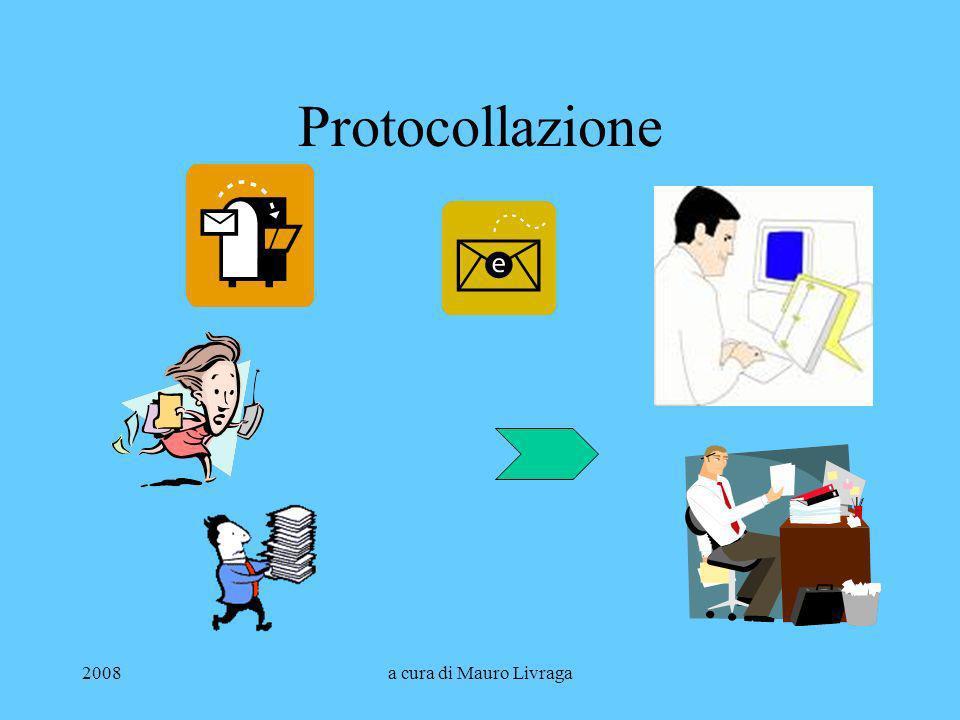 Protocollazione 2008 a cura di Mauro Livraga