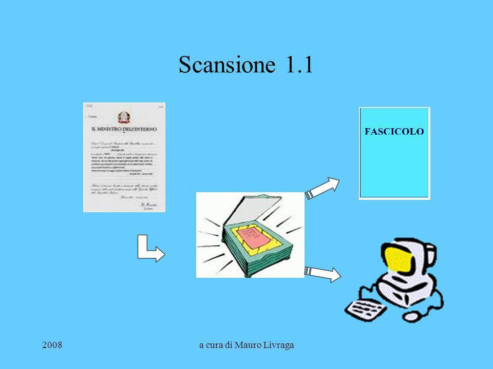 Scansione 1.1 2008 a cura di Mauro Livraga