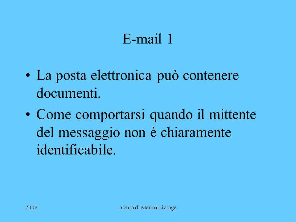 La posta elettronica può contenere documenti.