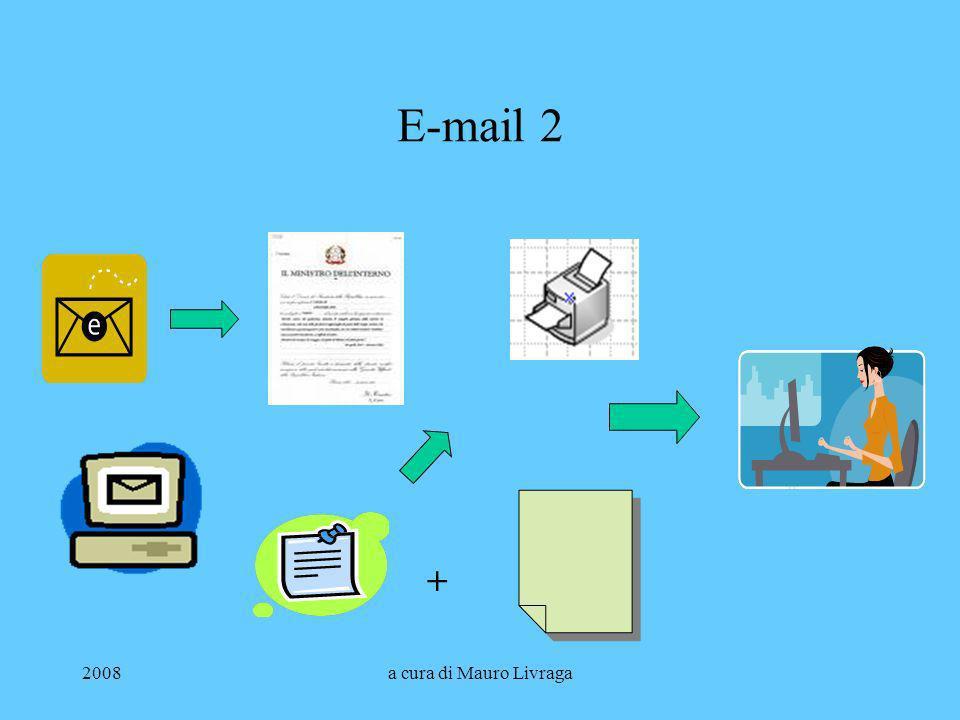 E-mail 2 + 2008 a cura di Mauro Livraga