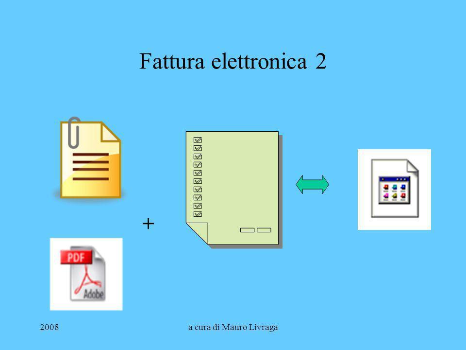 Fattura elettronica 2 + 2008 a cura di Mauro Livraga