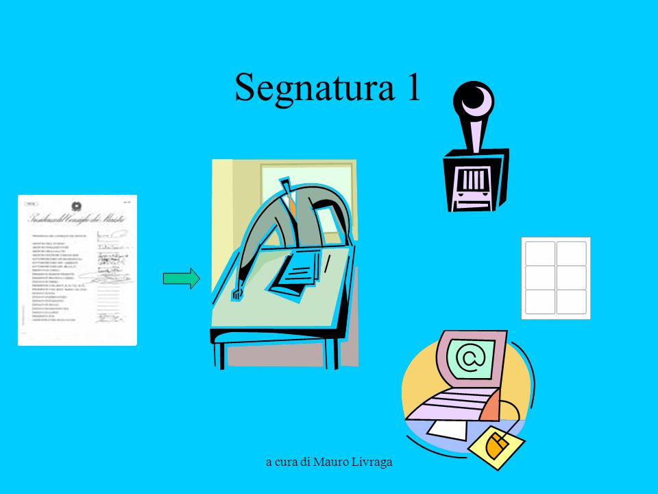 Segnatura 1 a cura di Mauro Livraga