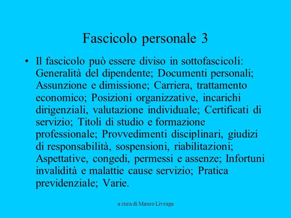 Aprile 2008 Fascicolo personale 3.