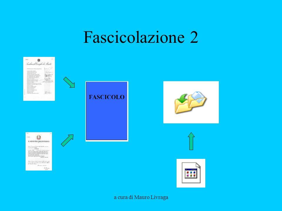 Fascicolazione 2 a cura di Mauro Livraga