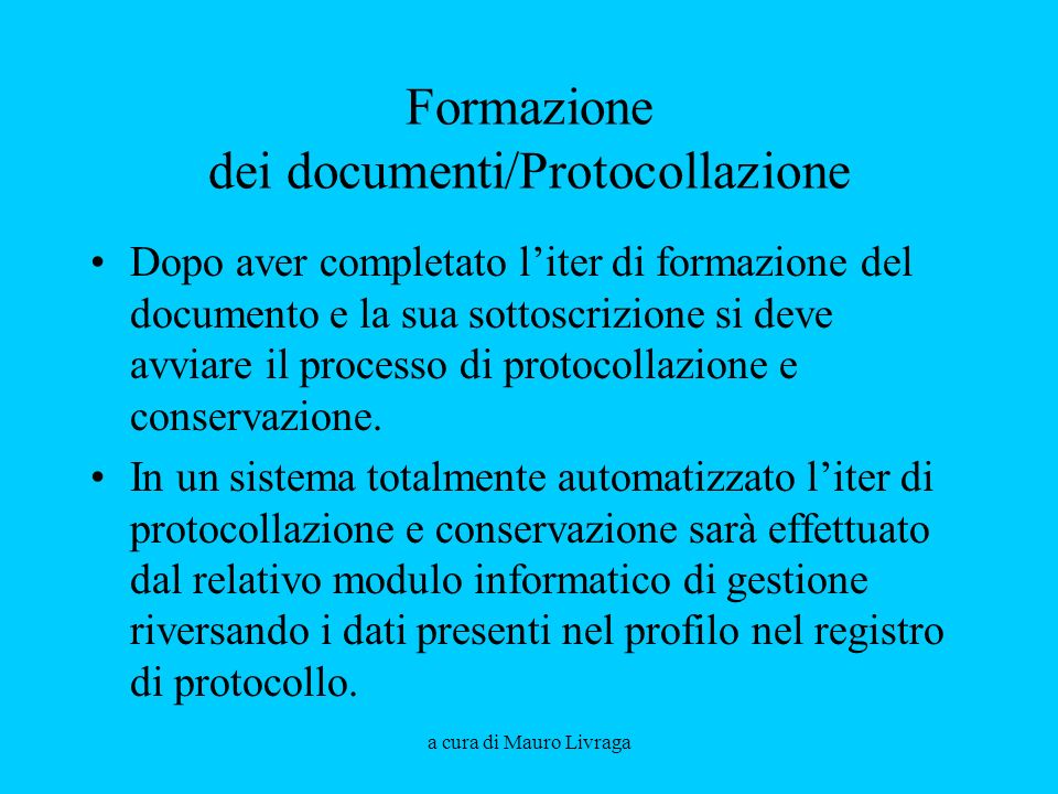 Formazione dei documenti/Protocollazione