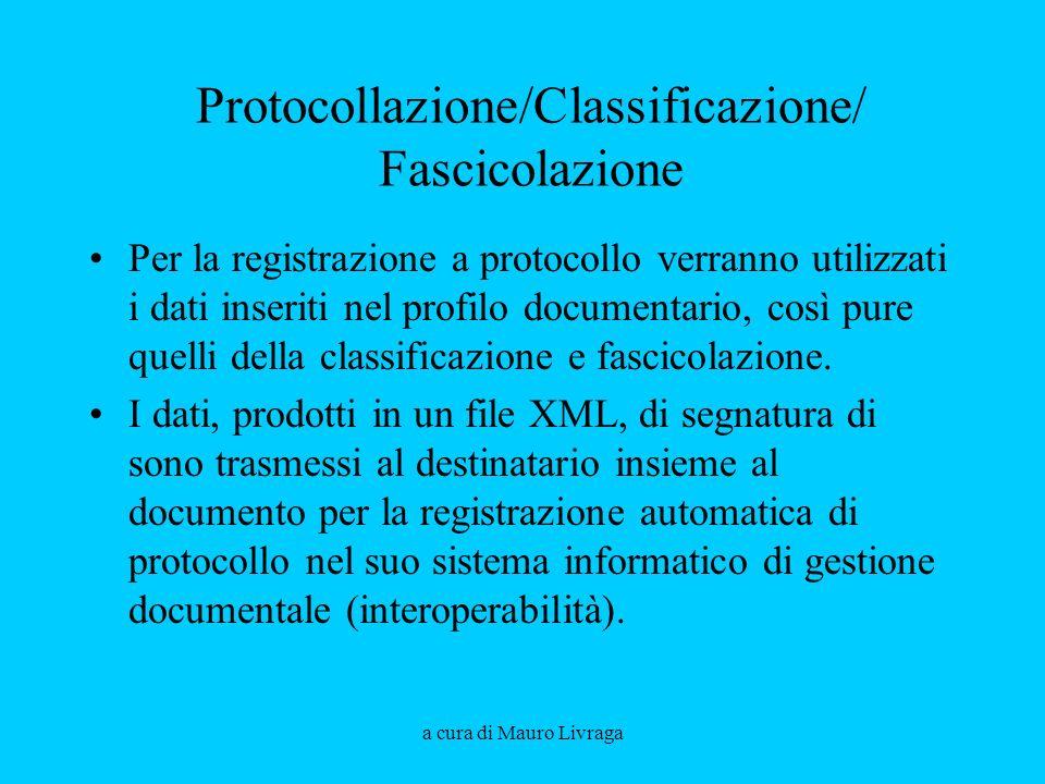 Protocollazione/Classificazione/ Fascicolazione