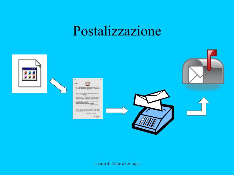 Postalizzazione a cura di Mauro Livraga