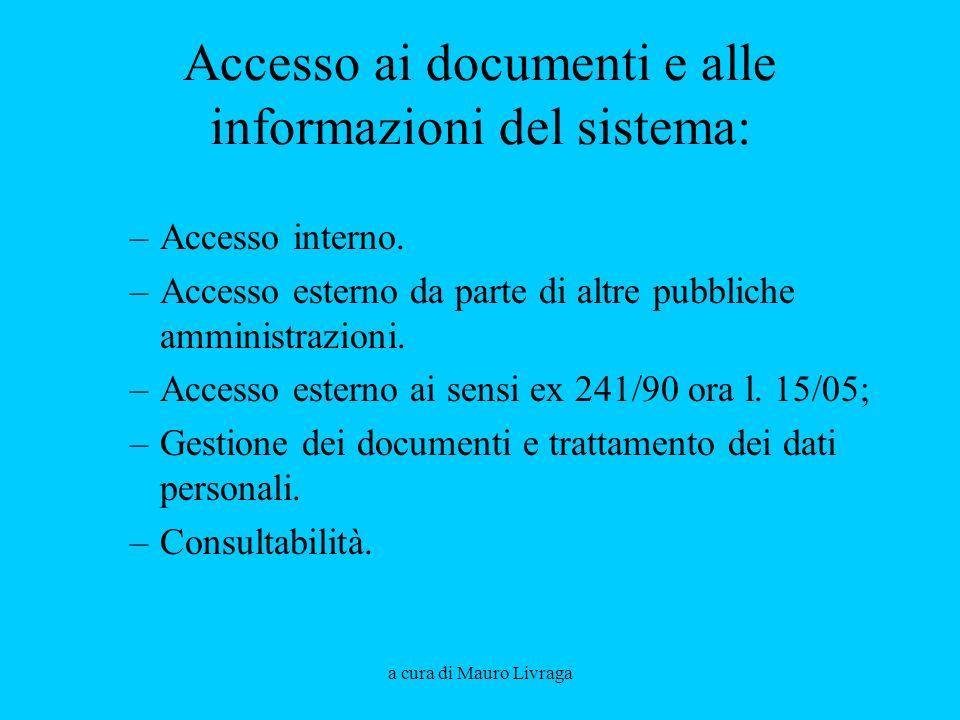 Accesso ai documenti e alle informazioni del sistema: