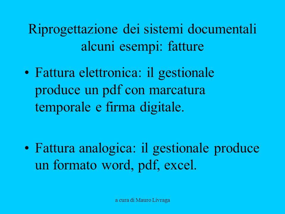 Riprogettazione dei sistemi documentali alcuni esempi: fatture