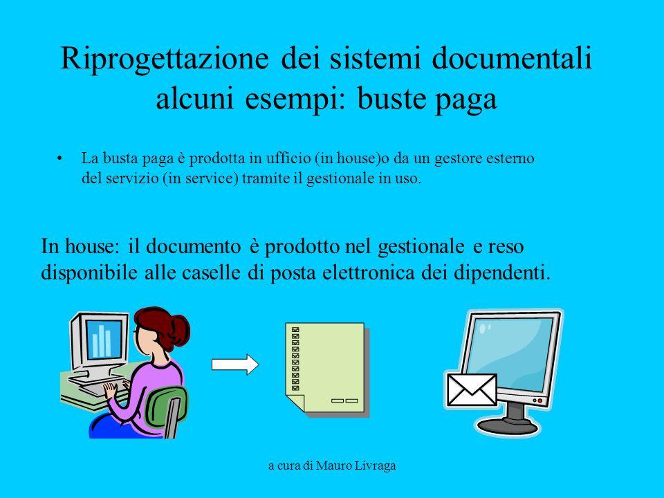 Riprogettazione dei sistemi documentali alcuni esempi: buste paga