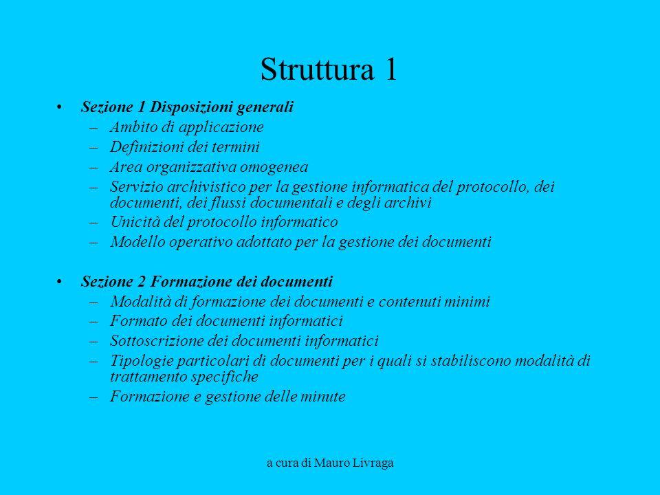 Struttura 1 Sezione 1 Disposizioni generali Ambito di applicazione