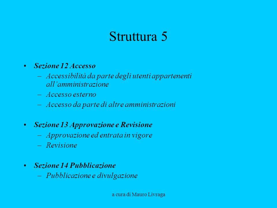 Struttura 5 Sezione 12 Accesso