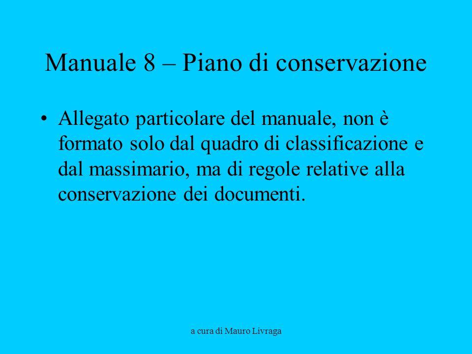 Manuale 8 – Piano di conservazione