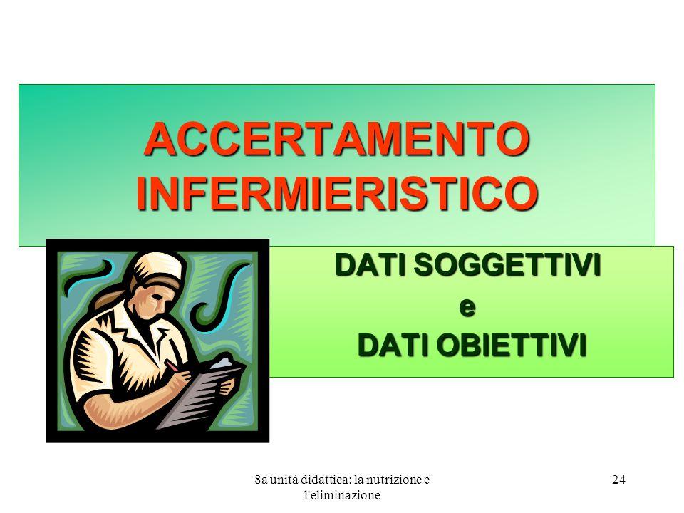 ACCERTAMENTO INFERMIERISTICO
