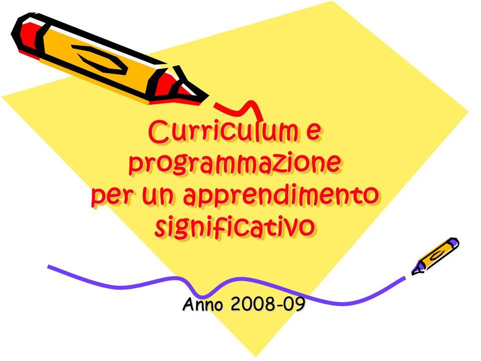 Curriculum e programmazione per un apprendimento significativo