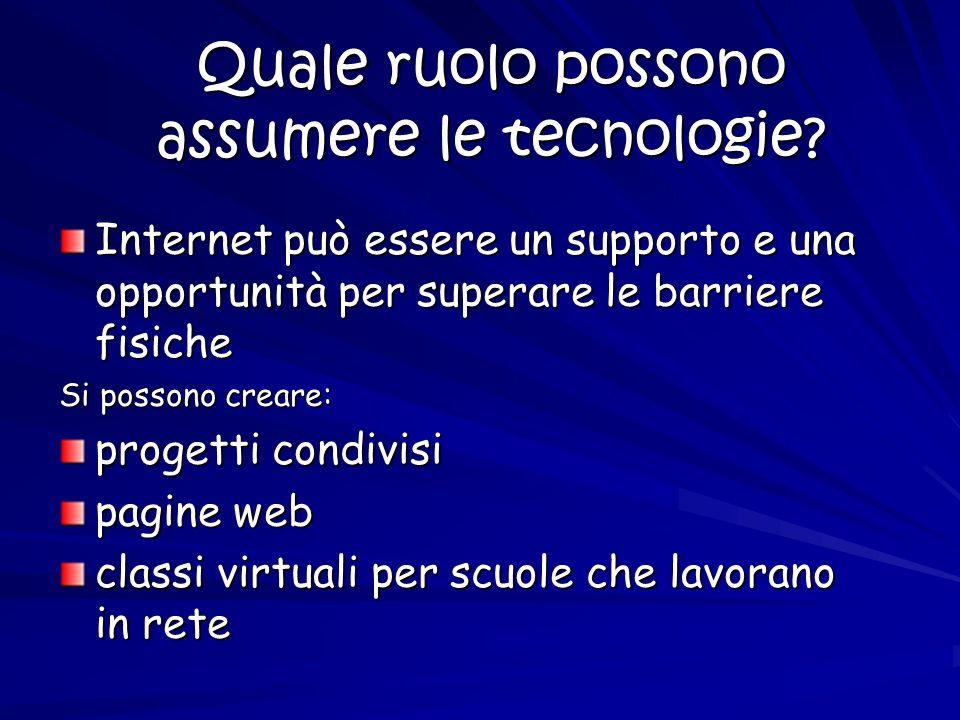 Quale ruolo possono assumere le tecnologie