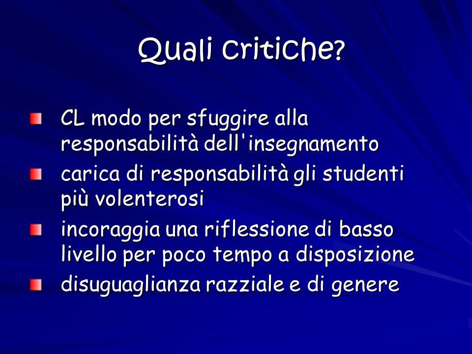 Quali critiche CL modo per sfuggire alla responsabilità dell insegnamento. carica di responsabilità gli studenti più volenterosi.
