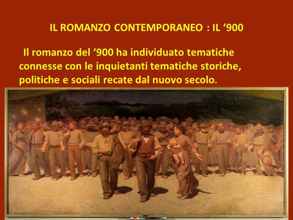 IL ROMANZO CONTEMPORANEO : IL '900