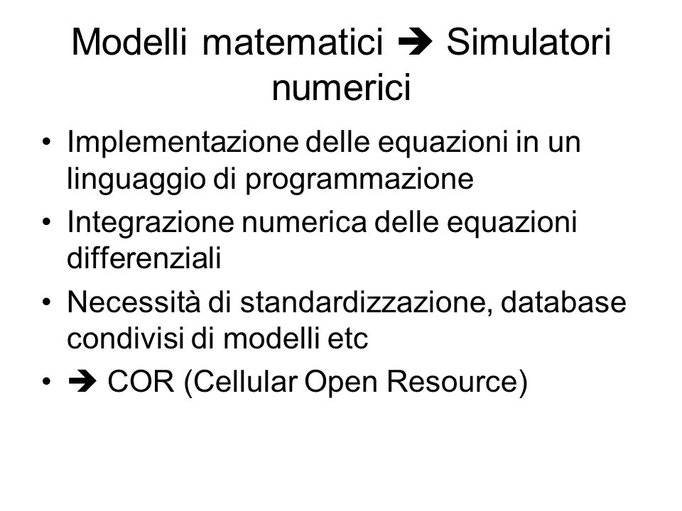 Modelli matematici  Simulatori numerici