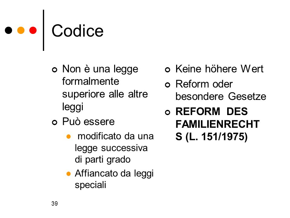 Codice Non è una legge formalmente superiore alle altre leggi