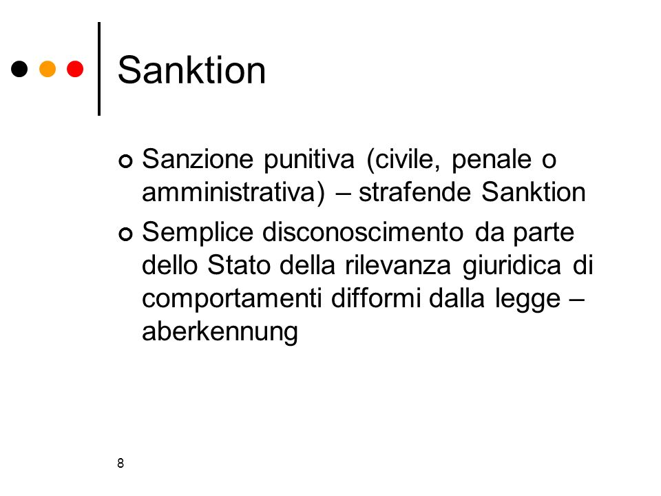 Sanktion Sanzione punitiva (civile, penale o amministrativa) – strafende Sanktion.