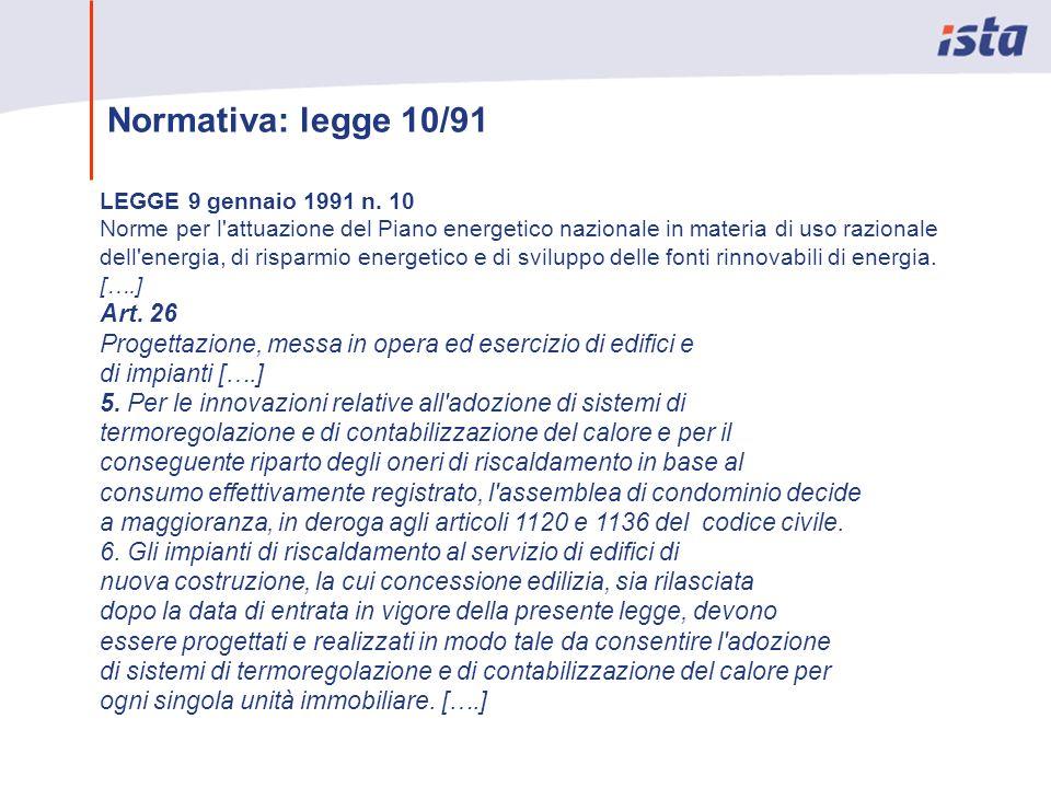 Normativa: legge 10/91 LEGGE 9 gennaio 1991 n. 10.