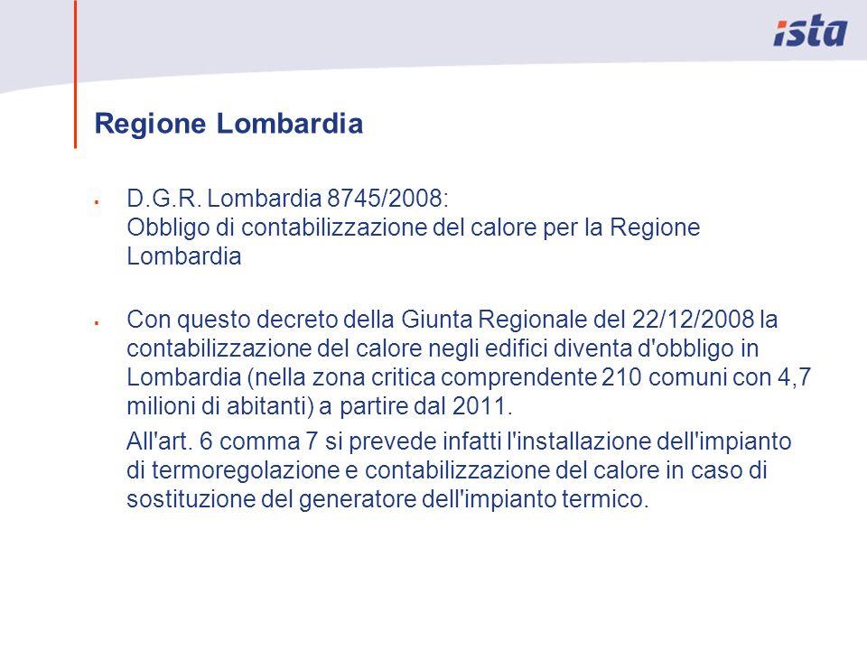 Regione Lombardia D.G.R. Lombardia 8745/2008: Obbligo di contabilizzazione del calore per la Regione Lombardia.