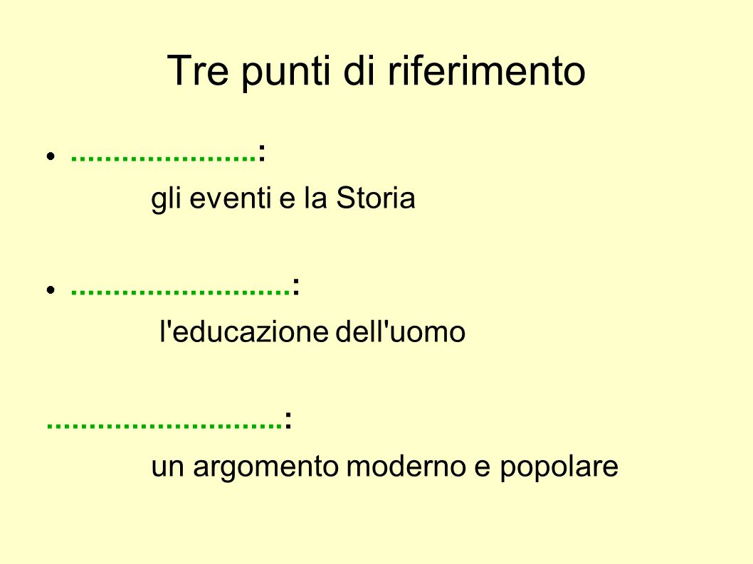 Tre punti di riferimento