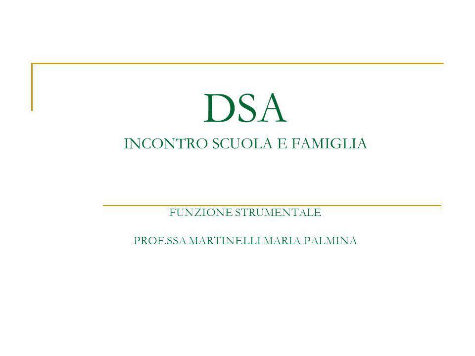 DSA INCONTRO SCUOLA E FAMIGLIA FUNZIONE STRUMENTALE PROF