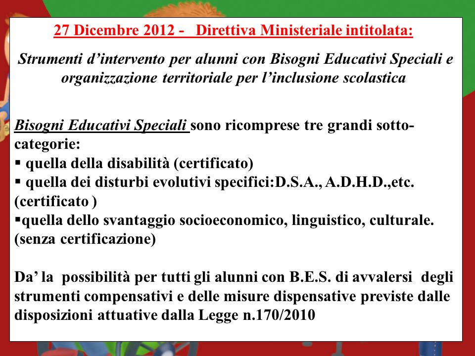 27 Dicembre 2012 - Direttiva Ministeriale intitolata:
