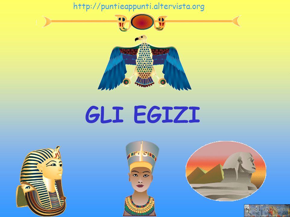 http://puntieappunti.altervista.org GLI EGIZI