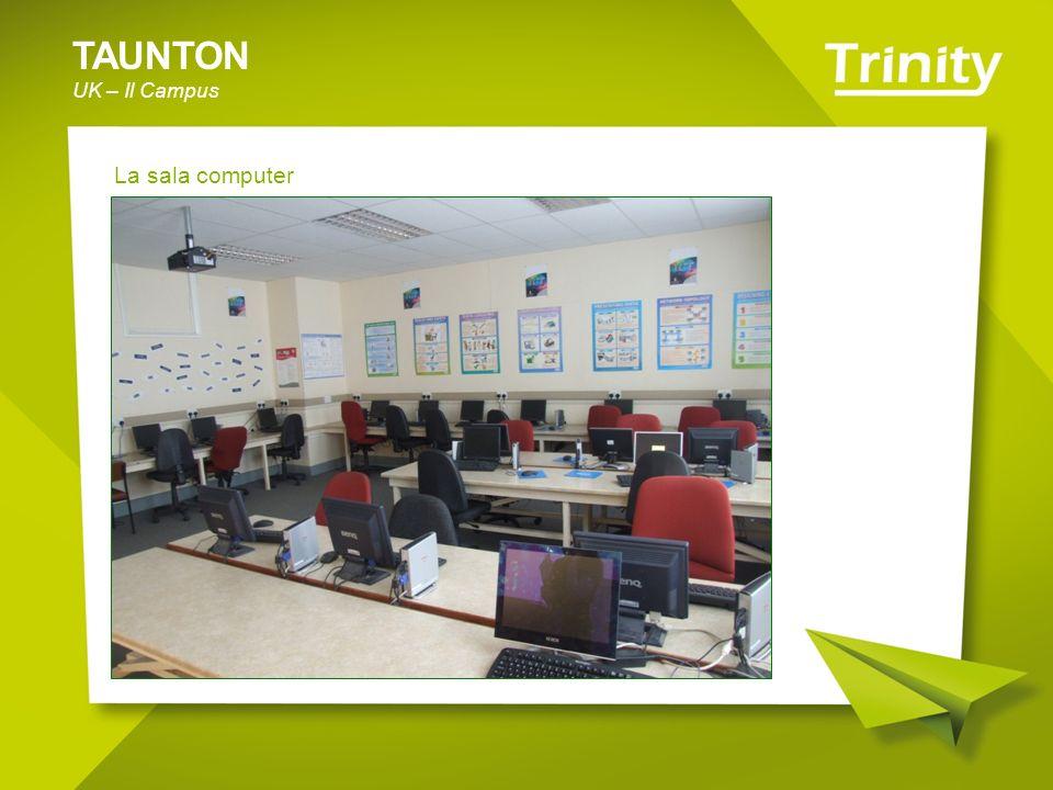 TAUNTON UK – Il Campus La sala computer