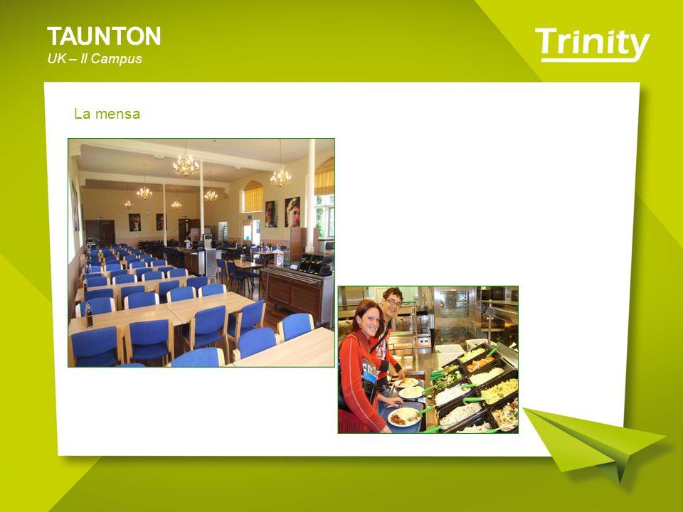 TAUNTON UK – Il Campus La mensa