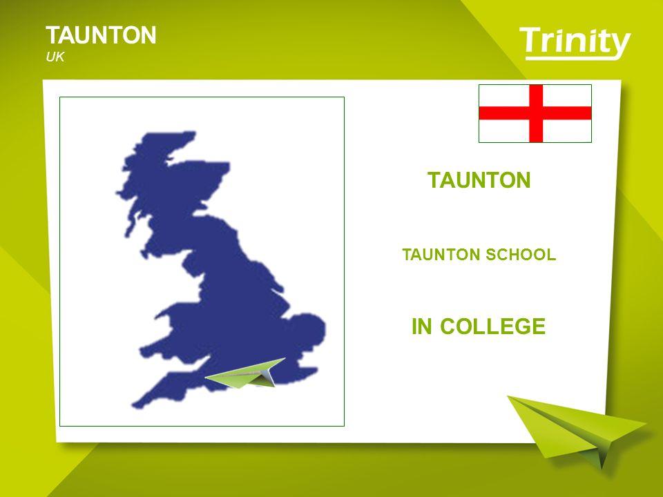 TAUNTON UK TAUNTON TAUNTON SCHOOL IN COLLEGE