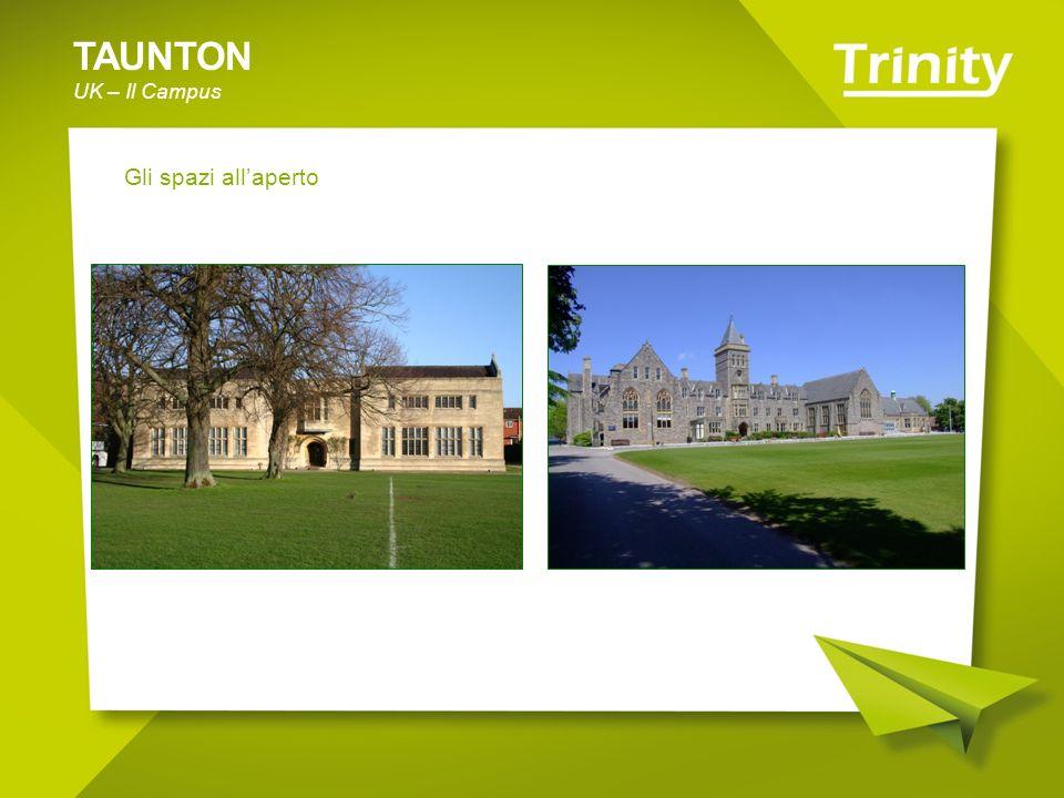 TAUNTON UK – Il Campus Gli spazi all'aperto