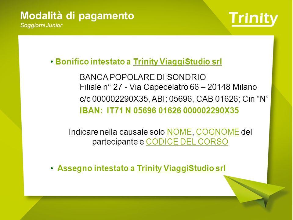 Modalità di pagamento Bonifico intestato a Trinity ViaggiStudio srl