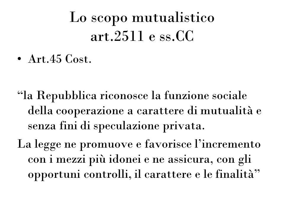 Lo scopo mutualistico art.2511 e ss.CC