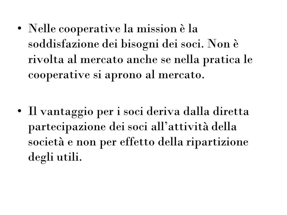 Nelle cooperative la mission è la soddisfazione dei bisogni dei soci