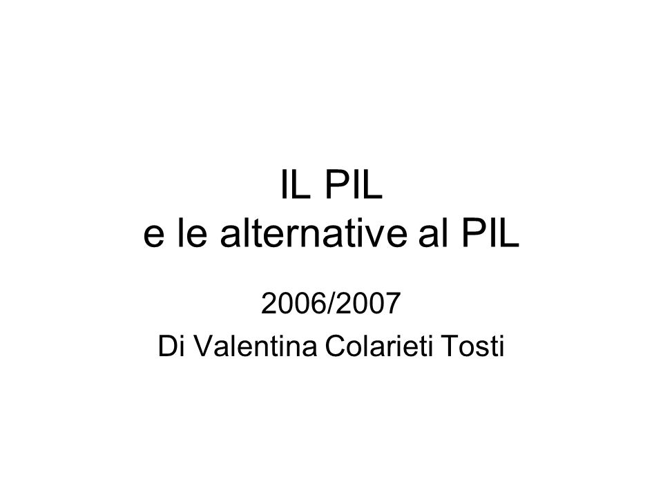 IL PIL e le alternative al PIL
