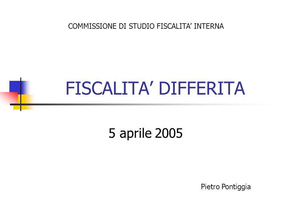 FISCALITA' DIFFERITA 5 aprile 2005