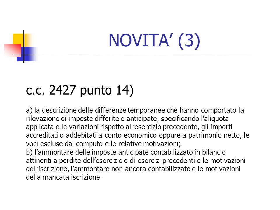 NOVITA' (3) c.c. 2427 punto 14)