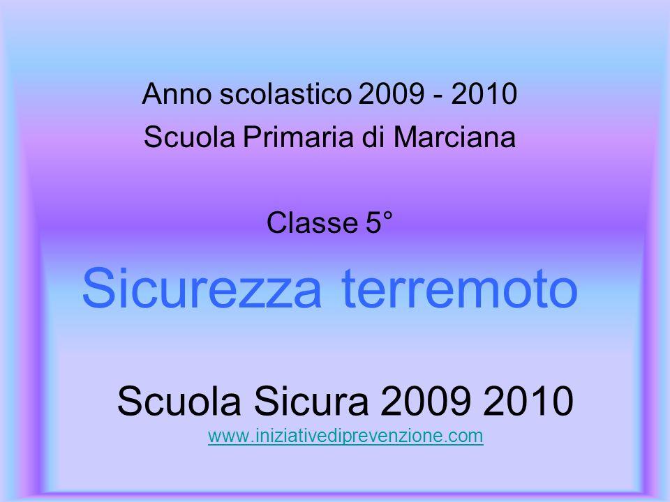 Scuola Sicura 2009 2010 www.iniziativediprevenzione.com