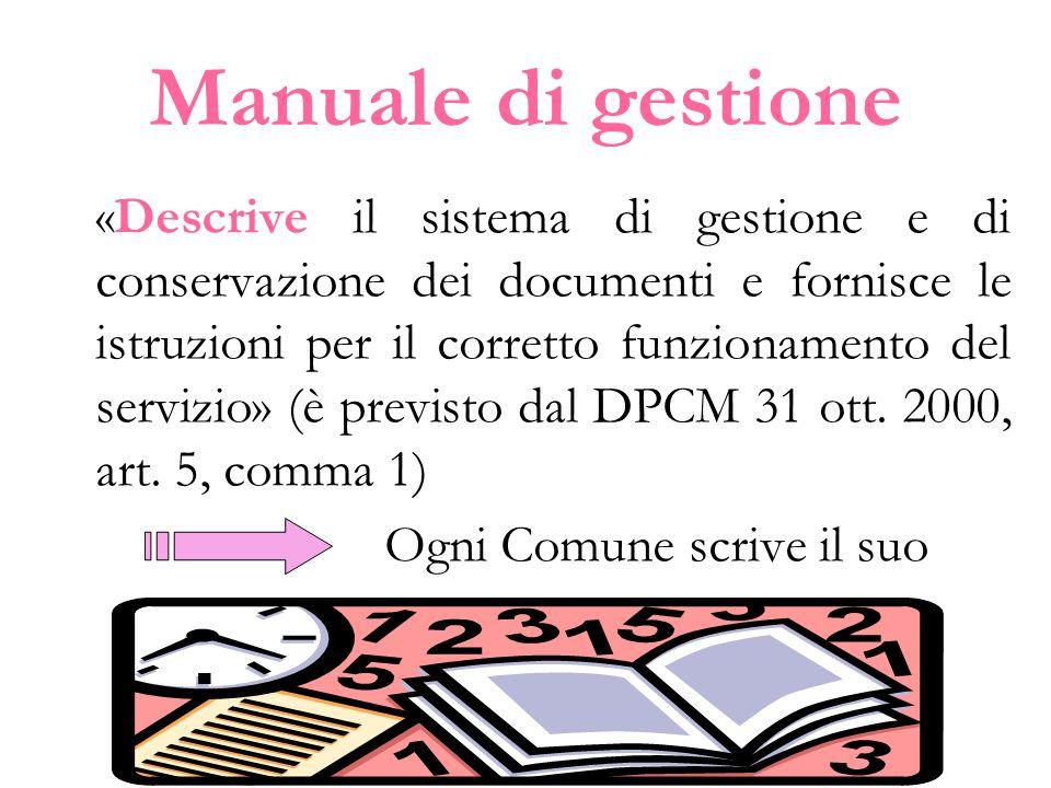 Manuale di gestione Ogni Comune scrive il suo